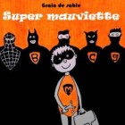 super mauviette-la-celle